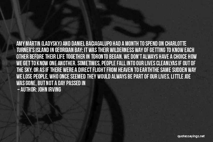 The Earth Day Quotes By John Irving
