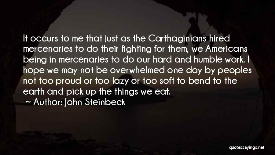 The Earth Day Quotes By John Steinbeck