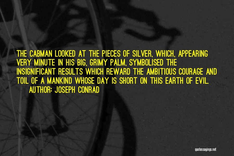 The Earth Day Quotes By Joseph Conrad