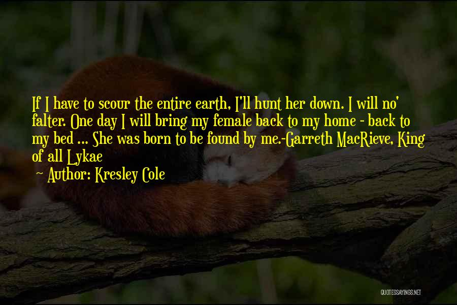 The Earth Day Quotes By Kresley Cole