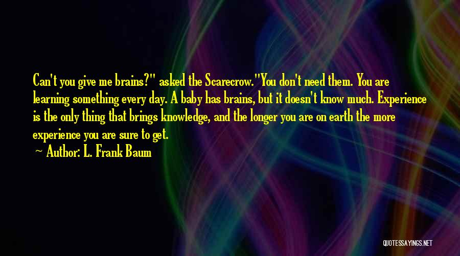 The Earth Day Quotes By L. Frank Baum