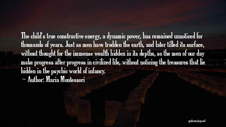 The Earth Day Quotes By Maria Montessori
