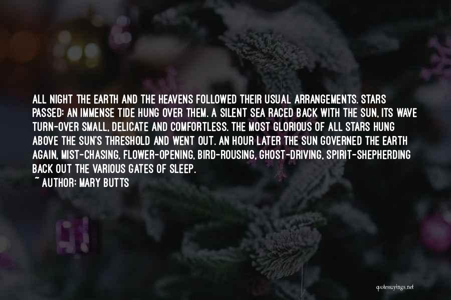 The Earth Day Quotes By Mary Butts