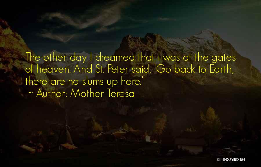 The Earth Day Quotes By Mother Teresa