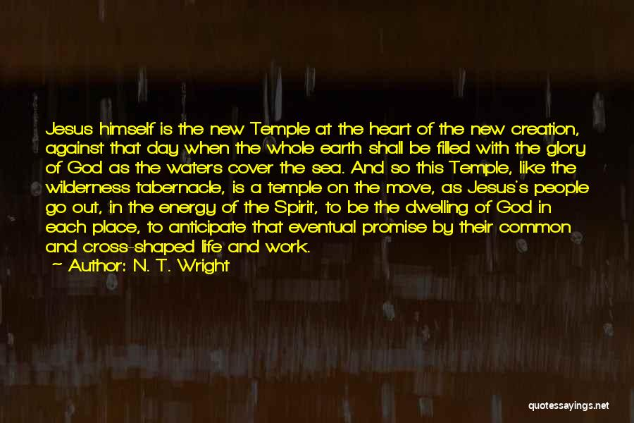 The Earth Day Quotes By N. T. Wright