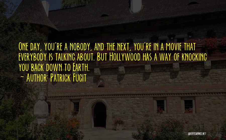 The Earth Day Quotes By Patrick Fugit