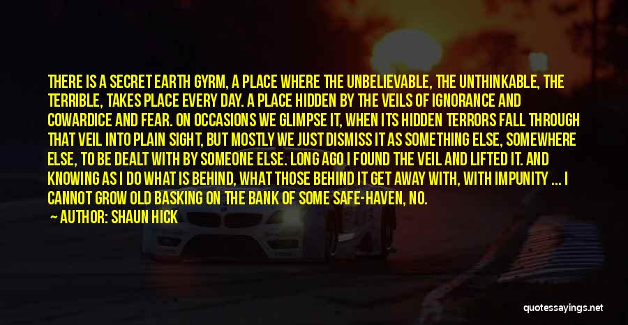 The Earth Day Quotes By Shaun Hick