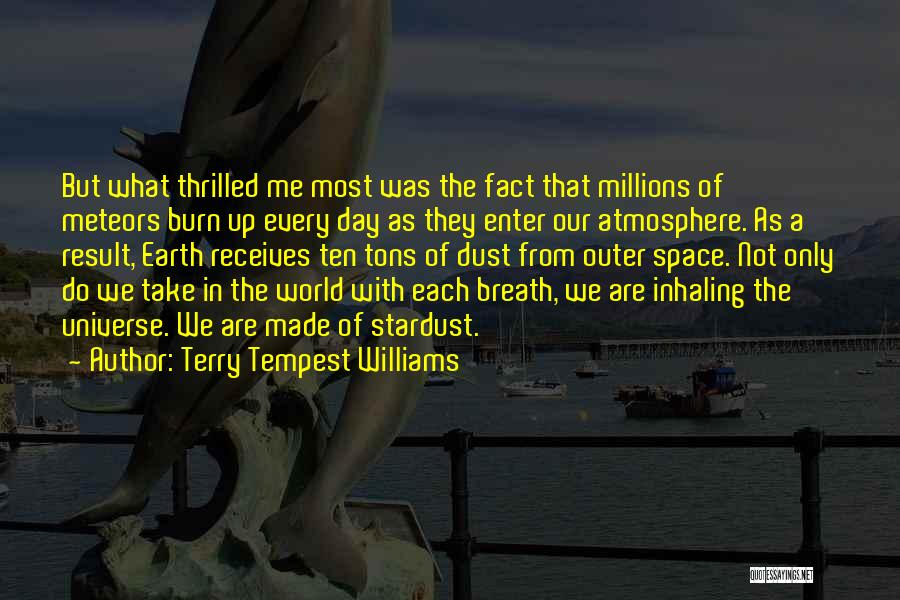 The Earth Day Quotes By Terry Tempest Williams