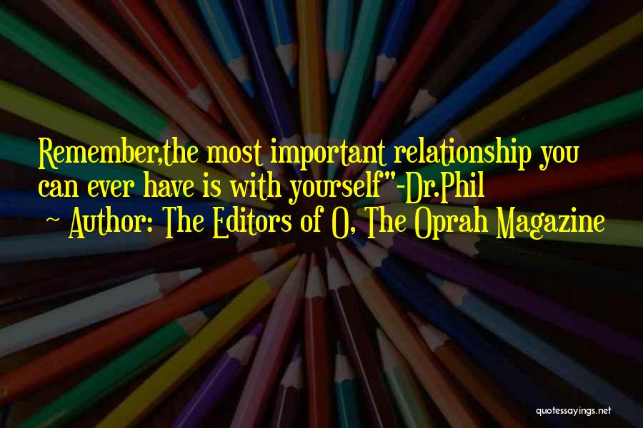 The Editors Of O, The Oprah Magazine Quotes 326386