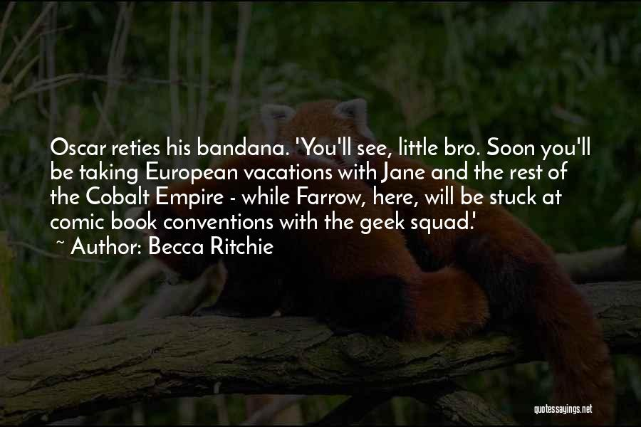 The Empire Quotes By Becca Ritchie