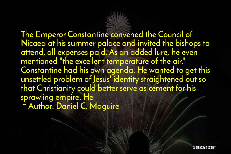 The Empire Quotes By Daniel C. Maguire