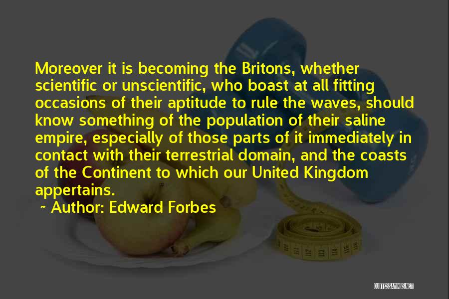 The Empire Quotes By Edward Forbes