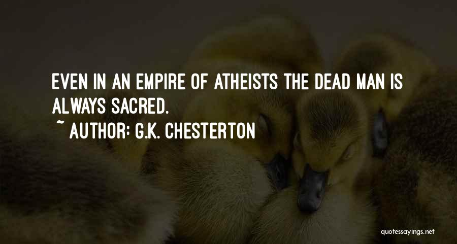 The Empire Quotes By G.K. Chesterton