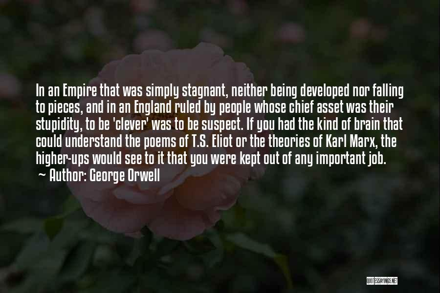 The Empire Quotes By George Orwell
