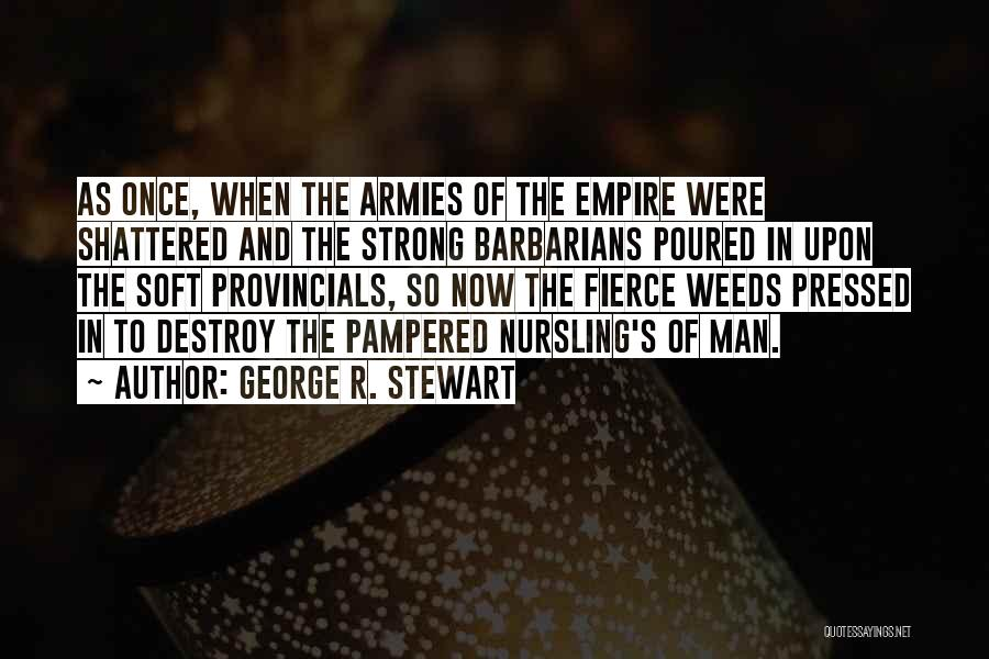 The Empire Quotes By George R. Stewart