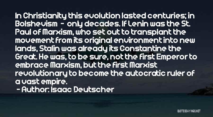 The Empire Quotes By Isaac Deutscher