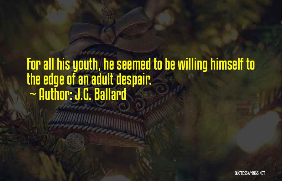 The Empire Quotes By J.G. Ballard