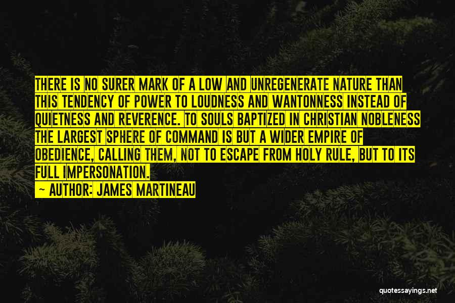 The Empire Quotes By James Martineau