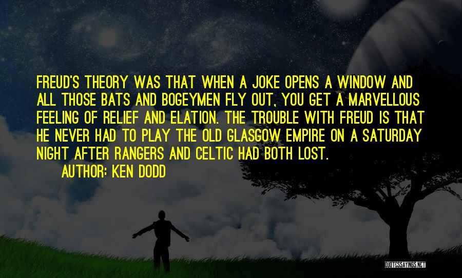 The Empire Quotes By Ken Dodd