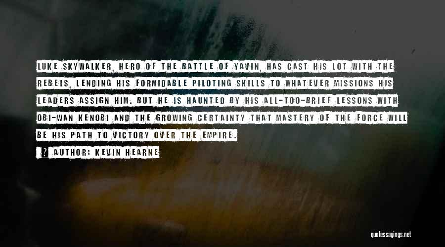 The Empire Quotes By Kevin Hearne