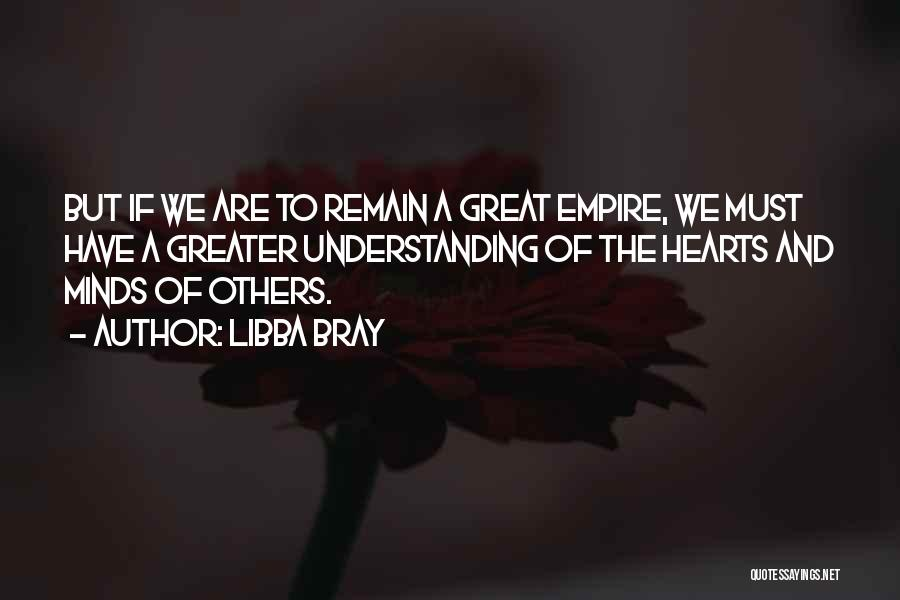The Empire Quotes By Libba Bray