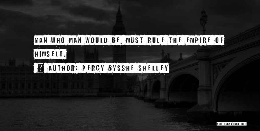 The Empire Quotes By Percy Bysshe Shelley