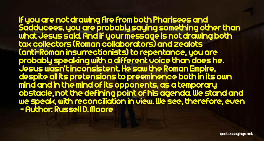 The Empire Quotes By Russell D. Moore