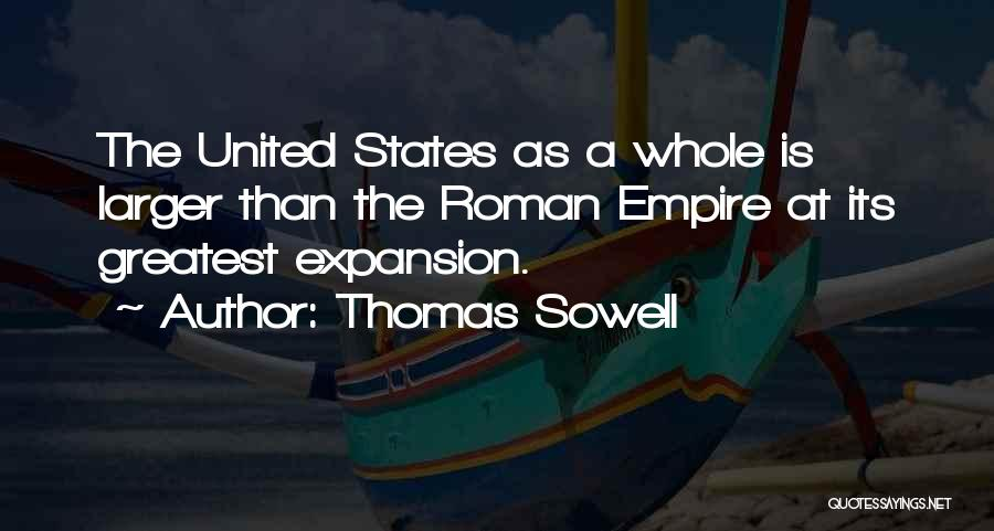 The Empire Quotes By Thomas Sowell