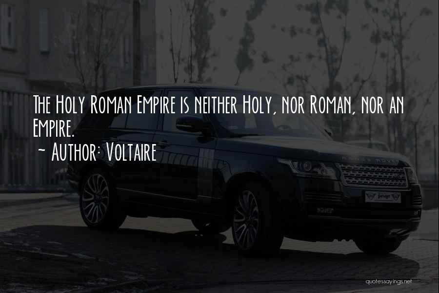 The Empire Quotes By Voltaire