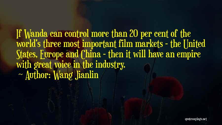 The Empire Quotes By Wang Jianlin