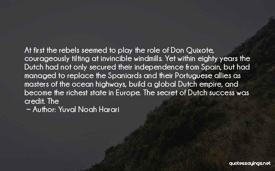 The Empire Quotes By Yuval Noah Harari