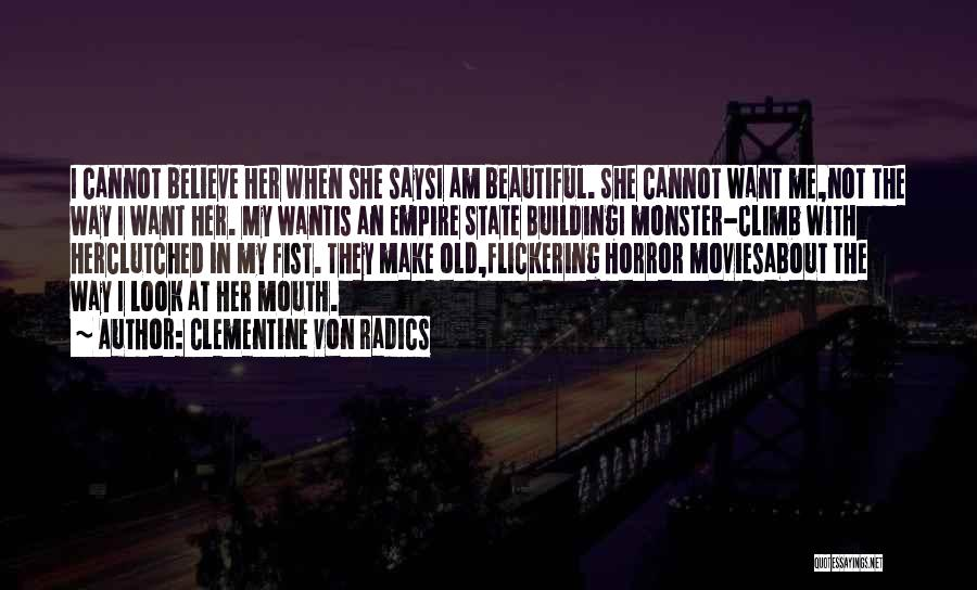 The Empire State Building Quotes By Clementine Von Radics