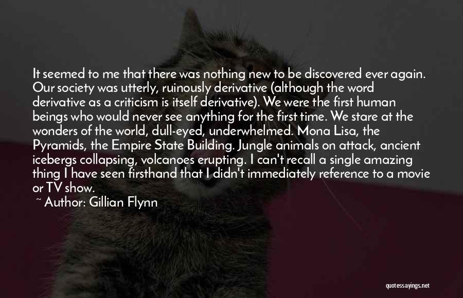The Empire State Building Quotes By Gillian Flynn