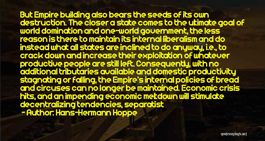 The Empire State Building Quotes By Hans-Hermann Hoppe