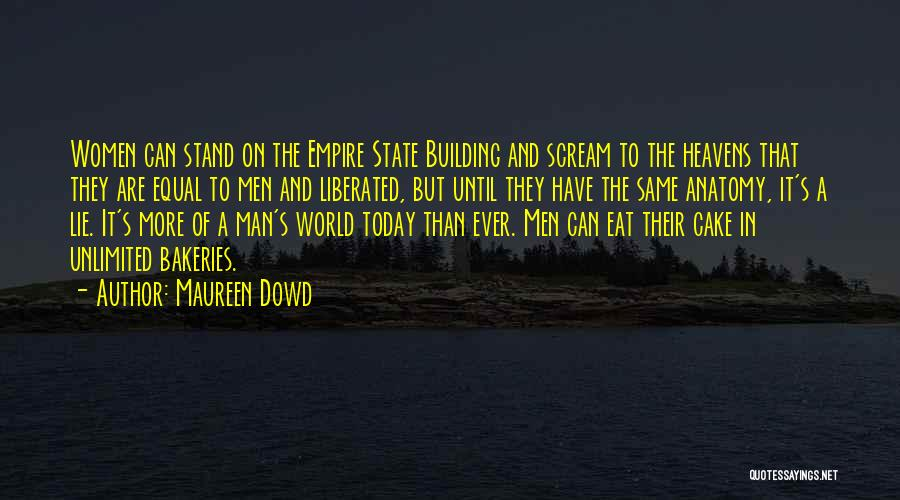 The Empire State Building Quotes By Maureen Dowd