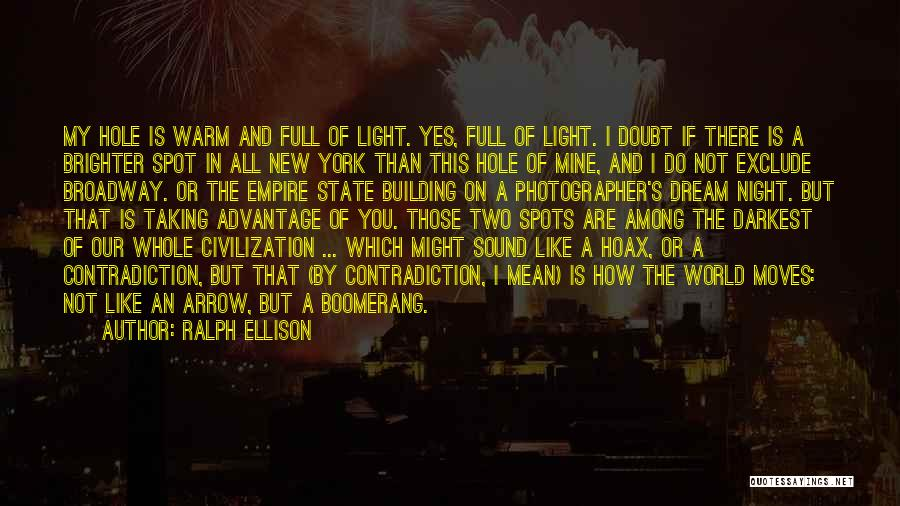 The Empire State Building Quotes By Ralph Ellison