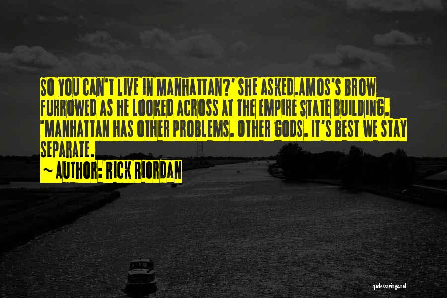The Empire State Building Quotes By Rick Riordan