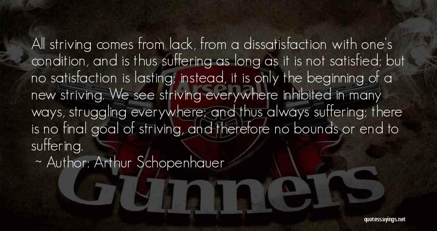 The End And New Beginning Quotes By Arthur Schopenhauer