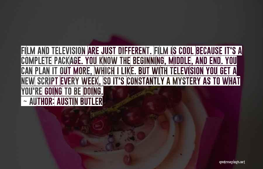 The End And New Beginning Quotes By Austin Butler