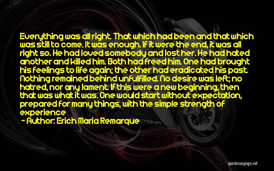 The End And New Beginning Quotes By Erich Maria Remarque
