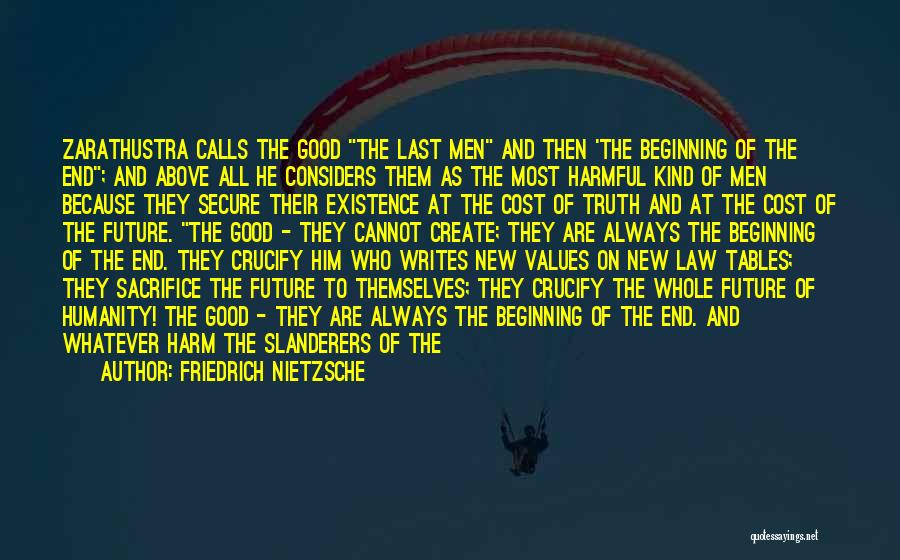 The End And New Beginning Quotes By Friedrich Nietzsche