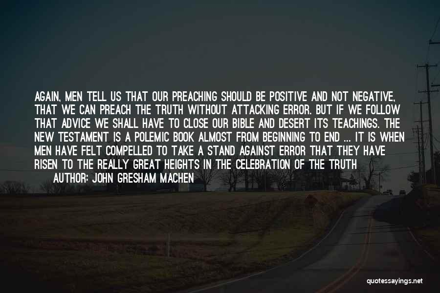The End And New Beginning Quotes By John Gresham Machen