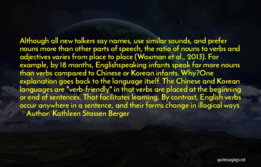 The End And New Beginning Quotes By Kathleen Stassen Berger
