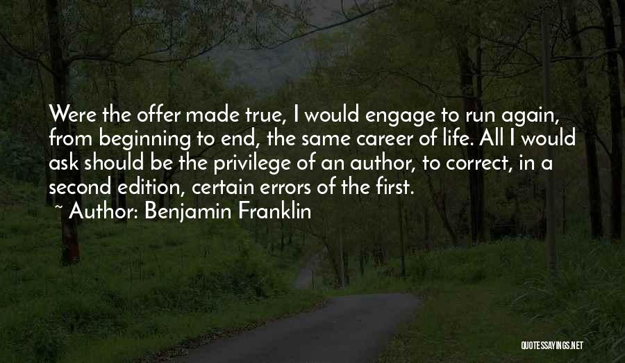 The End Beginning Quotes By Benjamin Franklin