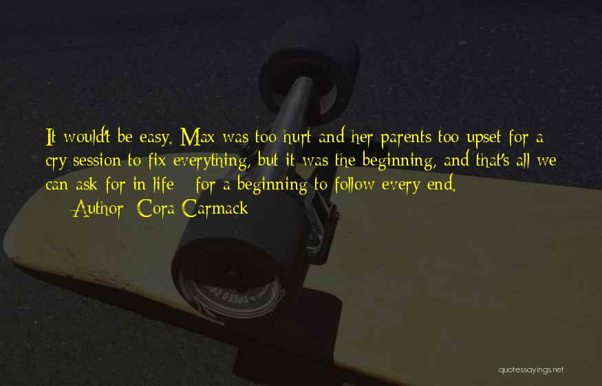 The End Beginning Quotes By Cora Carmack