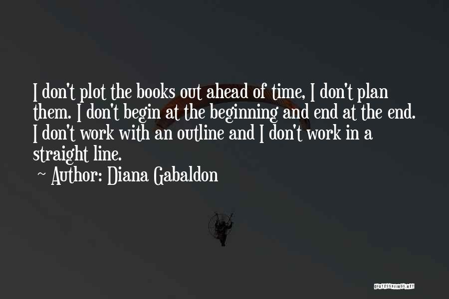 The End Beginning Quotes By Diana Gabaldon