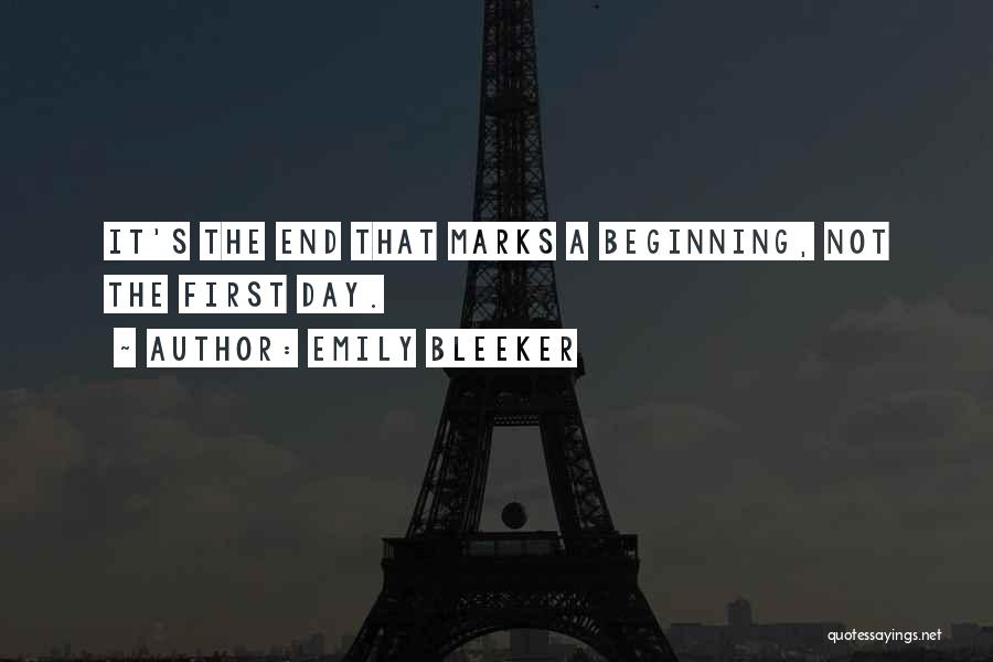 The End Beginning Quotes By Emily Bleeker