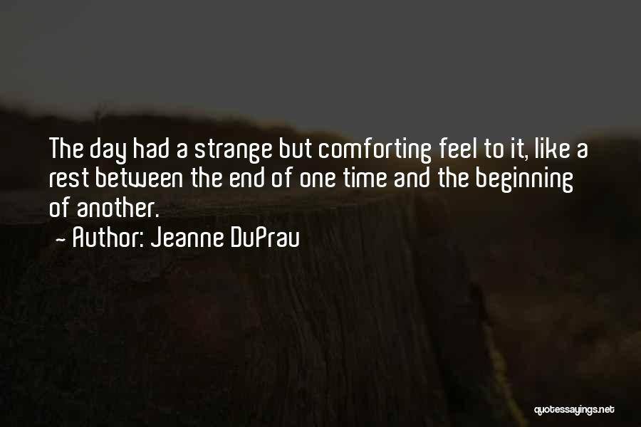 The End Beginning Quotes By Jeanne DuPrau
