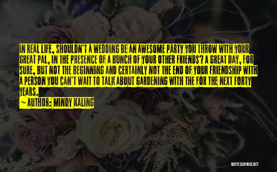 The End Beginning Quotes By Mindy Kaling