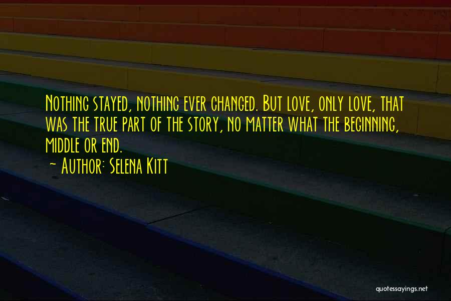 The End Beginning Quotes By Selena Kitt